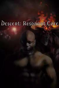 Descent: Resonant Core (Book 1 of the Chaos sworn series)