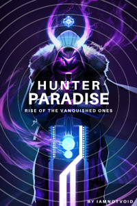 Hunter Paradise: Rise of the Vanquished Ones