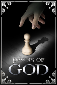 Pawns of God