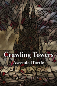 Crawling Towers