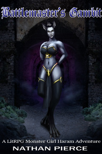 Battlemaster's Gambit A LITRPG Monstergirl Harem Adventure