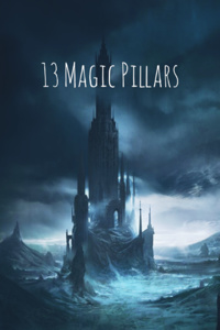 13 Magic Pillars