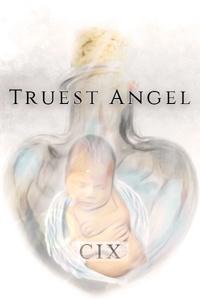 Truest Angel