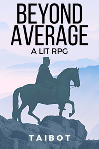 Beyond Average [LitRPG + Dice]