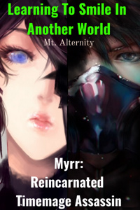 Myrr: Reincarnated Timemage Assassin
