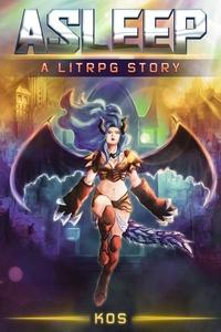 Asleep - A LITRPG story
