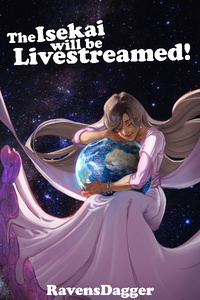 The Isekai Will be Live Streamed