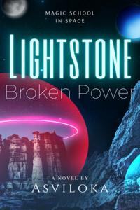 Lightstone: Broken Power