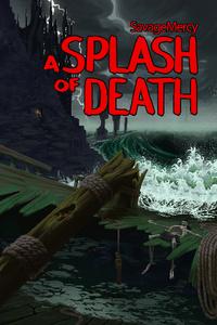 A Splash of Death