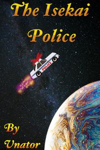 """The Isekai Police (aka """"Earth's Advocates"""")"""