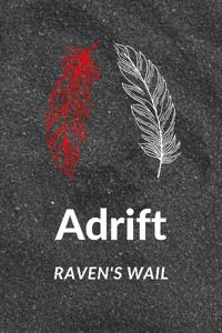 Adrift: Raven's Wail