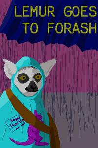 Lemur Goes to Forash