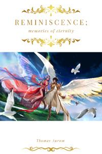 Reminiscence; Memories of Eternity