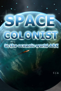 SPACE COLONIST in the oceanic world ARK