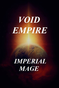 VOID EMPIRE: IMPERIAL MAGE