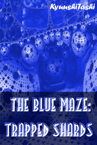 The Blue Maze: Trapped Shards