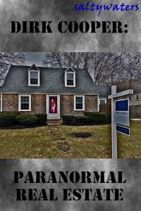 Dirk Cooper: Paranormal Real Estate