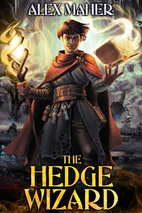 The Hedge Wizard ('Tis but a scratch, Trickster's Tale!)