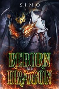 Reborn as a DRAGON