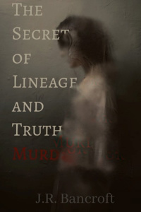 The Secrets of Lineage and Truth in Murder
