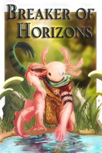 Breaker of Horizons