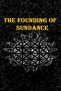 The Founding of Sundance