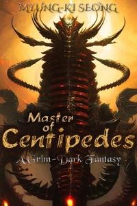 『Master Of Centipedes』