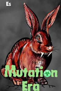 Mutation Era