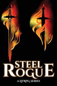 Steel Rogue (A LitRPG Series)