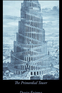 The Primordial Tower [Re]
