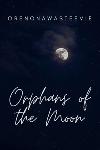 Orphans of the Moon