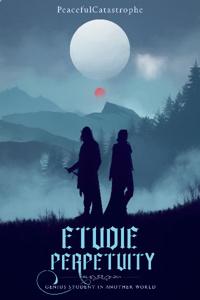 Etudie Perpetuity: Genius Student in Another World