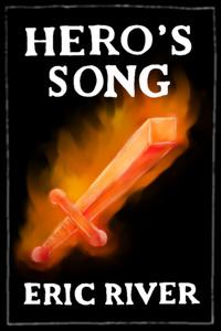 Hero's Song - A Novel in Verse