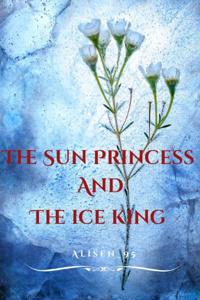 The Sun Princess And The Ice King