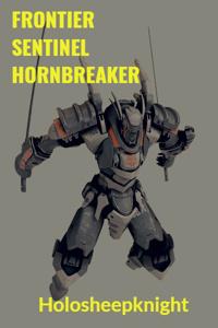Frontier Sentinel Hornbreaker-Isekai Mercenary