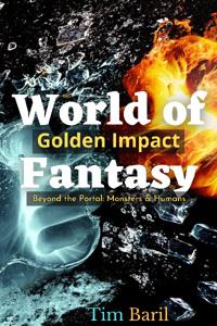 World of Fantasy: Golden Impact