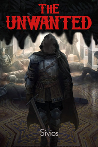 The Unwanted (Dark Fantasy LitRPG)