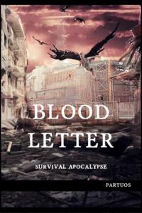 Bloodletter ; Survival Apocalypse