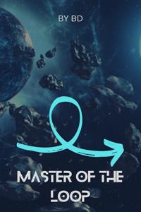 Master of the Loop