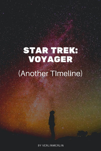 Star Trek:Voyager (Another Timeline)