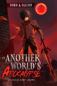 In Another World's Apocalypse - An Isekai Loop LitRPG