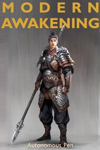 Modern Awakening - A cultivation, LitRPG, apocalyptic novel