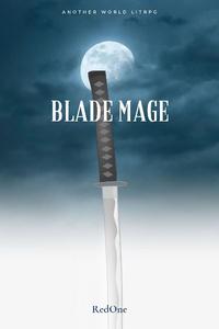 Blade Mage (LitRPG)