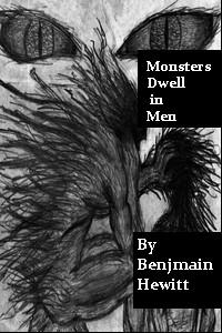 Monsters Dwell in Men