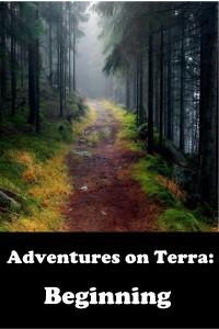 Adventures on Terra: Beginning