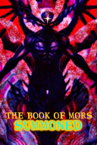 The Book of Mors: Summoned