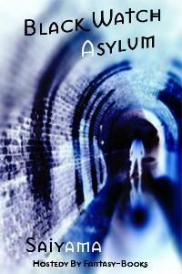 Black Watch Asylum