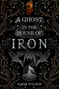 A Ghost in the House of Iron