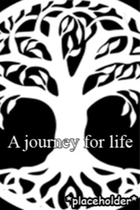 A journey for Life