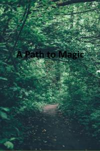 A Path to Magic